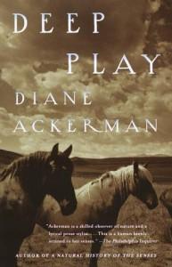 Deep Play - Diane Ackerman, Peter Sís