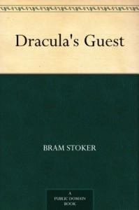 Dracula's Guest - Bram Stoker