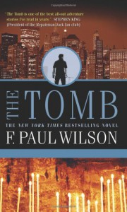 The Tomb (Repairman Jack Novels) - F. Paul Wilson