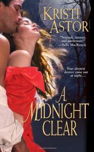 A Midnight Clear - Kristi Astor