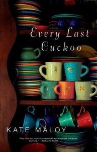 Every Last Cuckoo - Kate Maloy