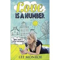 Love Is a Number - Lee Monroe