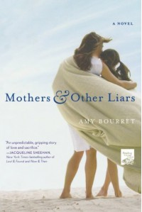 Mothers and Other Liars - Amy Bourret