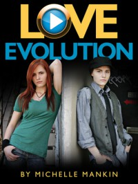 Love Evolution (Black Cat Records, #1) - Michelle Mankin