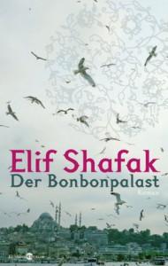 Der Bonbonpalast - Elif Shafak, Eric Czotscher