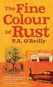 The Fine Colour of Rust - Paddy O'Reilly