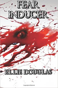 Fear Inducer - Ellie Douglas