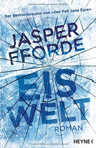 Eiswelt: Roman - Kirsten Borchardt, Jasper Fforde