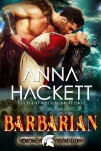 Barbarian  - Anna Hackett
