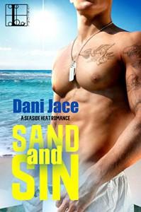 Sand and Sin (Seaside Heat) - Dani Jace