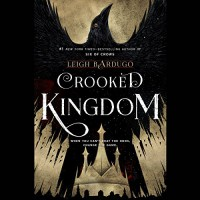 Crooked Kingdom - Brandon Rubin, Audible Studios, Leigh Bardugo, Elizabeth Evans, Peter Ganim, Fred Berman, Lauren Fortgang, Roger Clark, Jay Snyder, Kevin T. Collins
