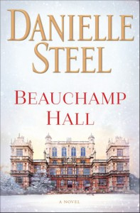 Beauchamp Hall - Danielle Steel