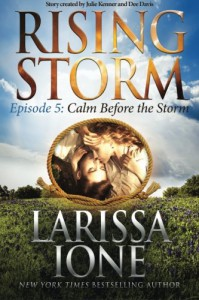 Calm Before the Storm, Episode 5 (Rising Storm) (Volume 5) - Larissa Ione, Dee Davis, Julie Kenner