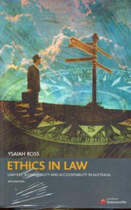 Ethics in Law: Lawyers' Responsibility and Accountability in Australia - Ysaiah Ross