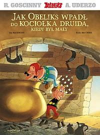 Jak Obeliks wpadł do kociołka druida, kiedy był mały - René Goscinny