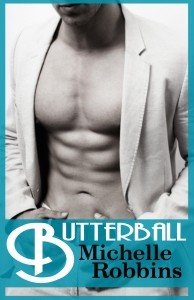 Butterball - Michelle Robbins