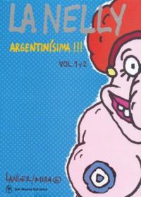 La Nelly Vol. 1 y 2: Argentinísima!!! - Sergio Langer, Ruben Mira