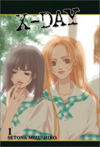 X-Day, Book 1 - Setona Mizushiro