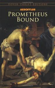 Prometheus Bound - Aeschylus, George Thomson
