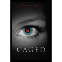 Caged (Caged, #1) - Amber Lynn Natusch