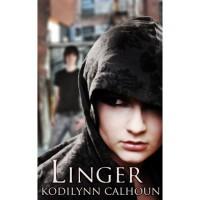 Linger - Kodilynn Calhoun