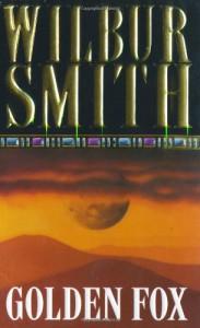 Golden Fox - Wilbur Smith