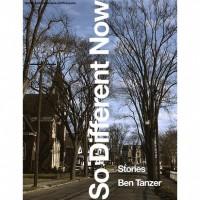So Different Now - Ben Tanzer