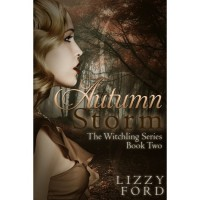 Autumn Storm (Witchling Trilogy, #2) - Lizzy Ford