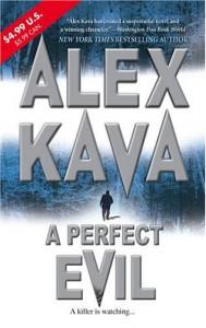A Perfect Evil (Maggie O'Dell Novels) - Alex Kava