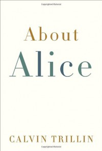 About Alice - Calvin Trillin