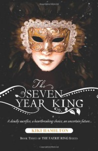 The Seven Year King - Kiki Hamilton