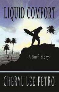 Liquid Comfort - A Surf Story - Cheryl Lee Petro