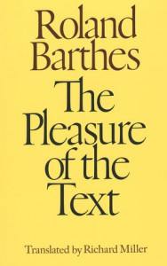 The Pleasure of the Text - Roland Barthes, Richard Miller