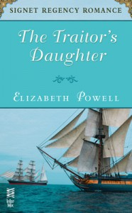 The Traitor's Daughter - Elizabeth Powell