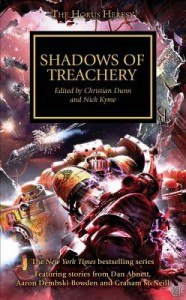 Shadows of Treachery[WARHAMMER HORUS HERESY SHADOWS][Mass Market Paperback] - ChristianDunn