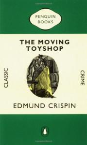 The Moving Toyshop (Classic Crime) - Edmund Crispin