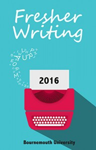 Fresher Writing 2016 - Emma Scattergood