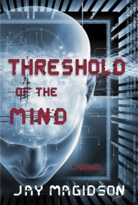 Threshold of the Mind - Jay Magidson