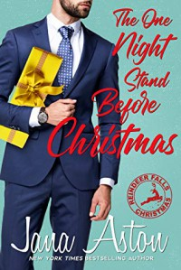 The one night stand before Christmas  - Jana Aston
