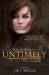 Untimely - J.  Wells, L. Wells