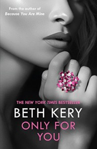 Only for You: One Night of Passion - Beth Kery
