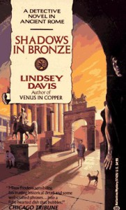 Shadows in Bronze - Lindsey Davis