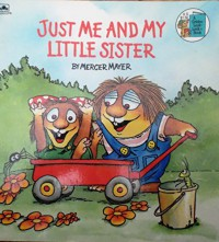 Just Me & My Little Sister (Look-Look) - Golden Books