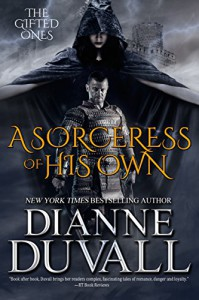 A Sorceress of His Own (The Gifted Ones Book 1) -   Dianne Duvall