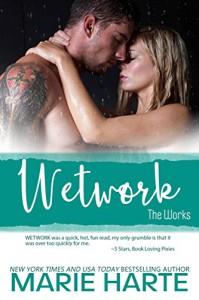 Wetwork (The Works Book 3) - Marie Harte