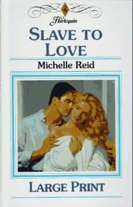 Slave to Love - Michelle Reid