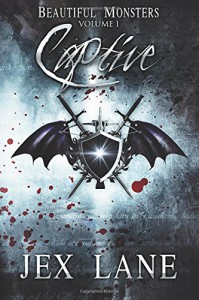 Captive (Beautiful Monsters, Vol. 1) - Jex Lane