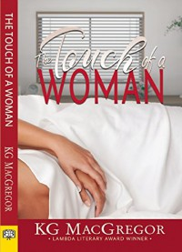 The Touch of a Woman - K.G. MacGregor