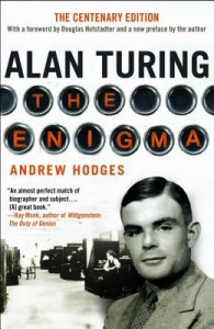 Alan Turing: The Enigma the Centenary Edition - Andrew Hodges, Douglas R. Hofstadter