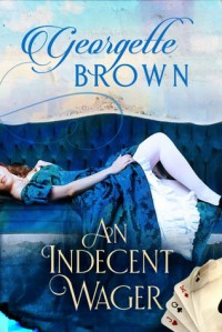 An Indecent Wager - Georgette Brown